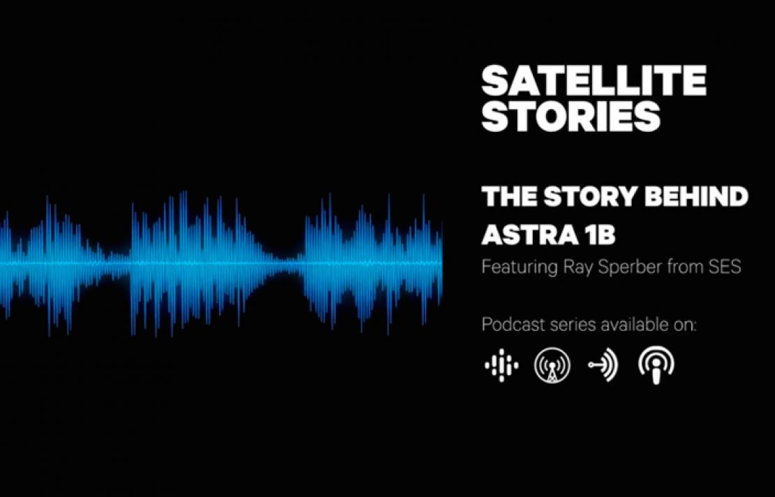 Episode 01: The Story Behind Astra 1B